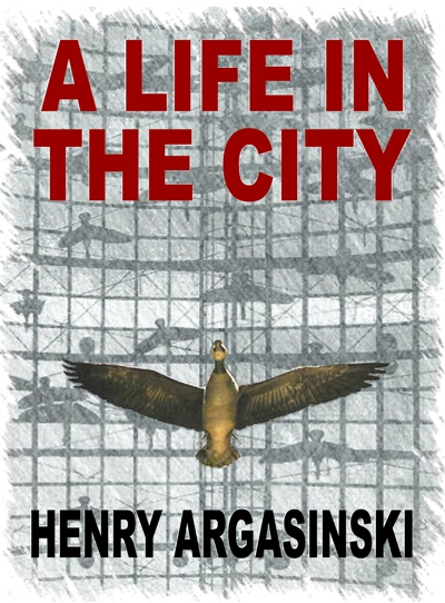 A LIFE IN THE CITY
